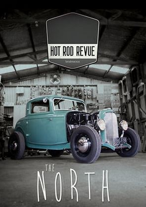 Hot Rod Revue: The North