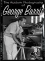 The Kustom Photography Of George Barris