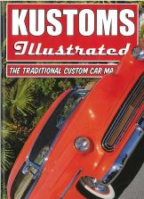 Kustoms Illustrated is STRICTLY kustoms...and it's easily the best of it's type available.